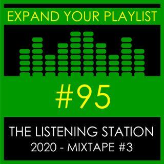#95: The Listening Station 2020 - Mixtape #3