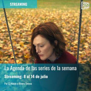 Streaming: Agenda de series del 8 al 14 de julio