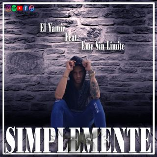 11. Yamir Ft. Eme Sin Limite - Simplemente