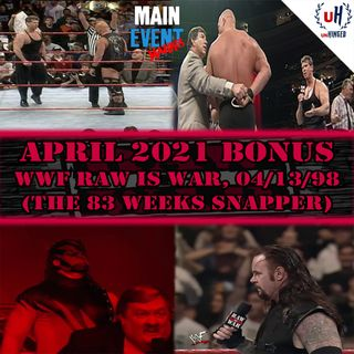 BONUS: WWF Raw is War, 4-13-98 (The 83 Weeks Snapper)