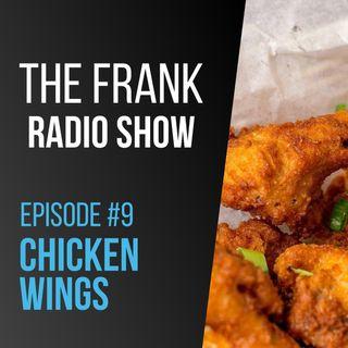 Episode 9 - Chicken Wings