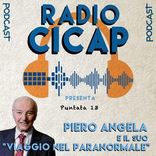 """Radio CICAP presenta: Piero Angela e il suo """"Viaggio nel Paranormale"""""""