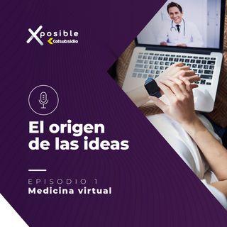 Episodio 1: medicina virtual