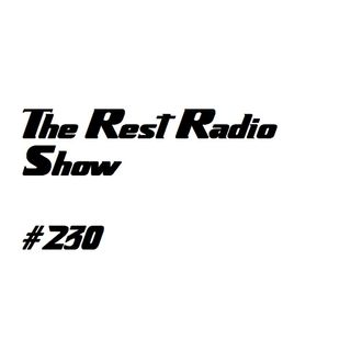 Show 230 WE'RE BACK! New music for July 2016