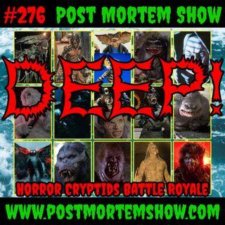 e276 - DEEP! (Horror Movie Cryptids Battle Royale)