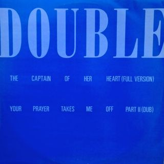 DOUBLE --CAPTAIN OF HER HEART