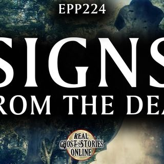 Signs From The Dead | Ghosts, Paranormal, Supernatural