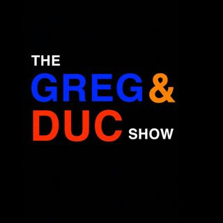 The Greg and Duc Show: S3 E1: The Return!  (Pt. 2)