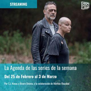 Streaming: Agenda de Series del 25 de Febrero al 3 de Marzo