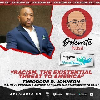 Racism: The Existential Threat To America with Ted Johnson