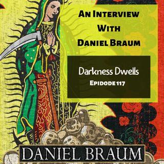 DD Episode 117: Daniel Braum & Street Trash
