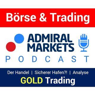 Gold | Goldanalyse | Sicherer Hafen?! | Gold für aktives Trading oder Investment  | Goldhandel