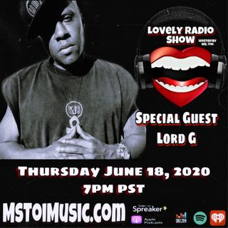 Lovely Radio Show- Lord G
