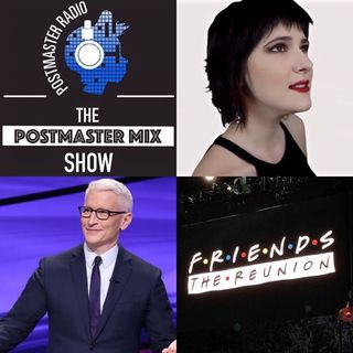 The Postmaster Mix presents: Friends Reunion, Jeopardy News, and more!