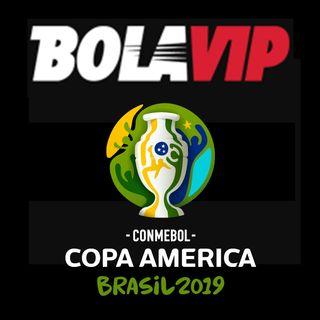 Bola VIP - Copa América Brasil 2019 - Episodio #1