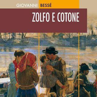 """Giovanni Bessé """"Zolfo e cotone"""""""