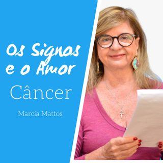 Signos e o Amor: Câncer com Marcia Mattos Astrologia