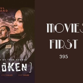 395: Broken - Movies First with Alex First