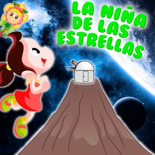 69. Luna. La niña de las estrellas. Cuento infantil del Hada de Fresa sobre estrellas, volcanes, constelaciones.