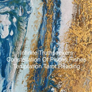 Constellation Of Pisces Fishes Temptation Tarot Reading