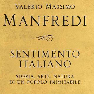 "Valerio Massimo Manfredi ""Sentimento italiano"""