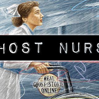 Ghost Nurse | Haunted, Paranormal, Supernatural