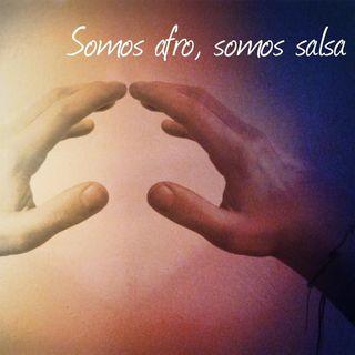 Somos afro, somos Salsa