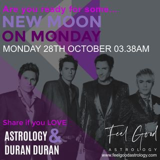 Listening for Signs: New Moon on Monday - Duran Duran