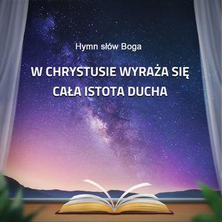 Muzyka Chrześcijańska | W Chrystusie wyraża się cała istota Ducha