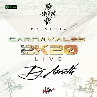 Carnavales 2020 Live The Under Mix - Dj Ameth