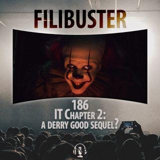 186 - IT Chapter 2: A Derry Good Sequel?