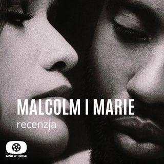 MALCOLM I MARIE - recenzja