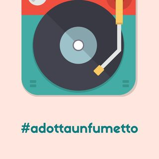 #adottaunfumetto Ep. 001-B (NumeroZeroComics)