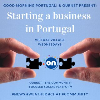 Portugal news, weather and starting a business in Portugal