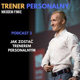 Podcast 2 Jak zostać trenerem personalnym