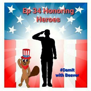 Ep 34 Honoring Heroes