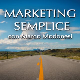 Marketing Nella Tua Vita - Marketing Semplice 01