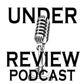Under Review Podcast Ep. 1 - Minor League Rando