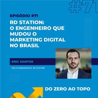 #71 - RD Station: o engenheiro que mudou o marketing digital no Brasil