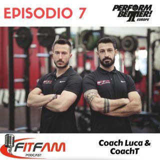"""Episodio 007, Luca Cerri-Tommaso Mazzia: """"Fitfam S&C: amicizia, ambizione, devozione"""""""