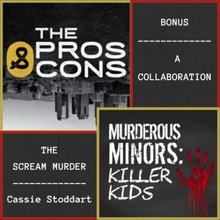 Bonus - The Scream Murder: Cassie Stoddart