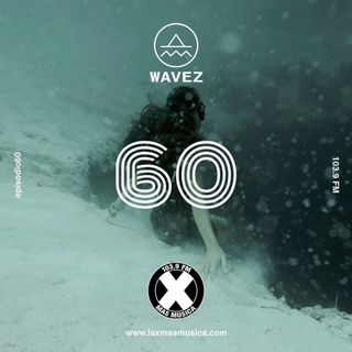 WAVEZ EP 60 - Sofía Gómez