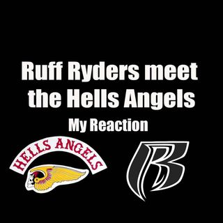Ruff Ryders Meet Hells Angels
