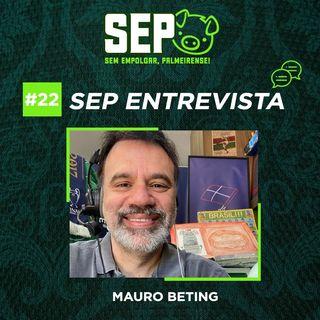 EP22: Entrevista com Mauro Beting