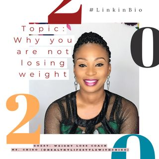 5 reasons why you are not losing weight and much more! - Lagos, Nigeria.