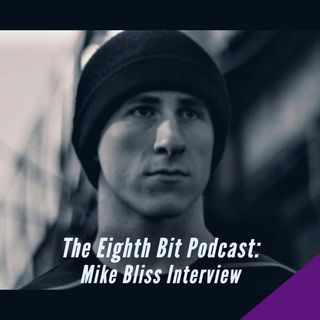 Interview with Mike Bliss!