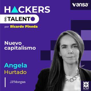 100. Nuevo capitalismo - Angela Hurtado (J.P. Morgan) - Lado A