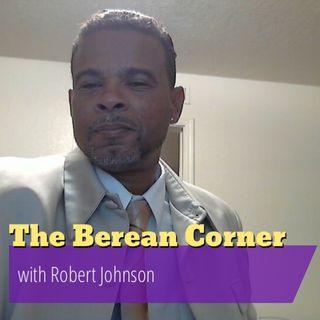 The Berean Corner