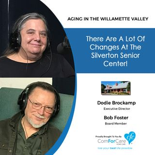 6/18/19: Dodie Brockamp and Bob Foster with Silverton Senior Center | Lots of changes at the Silverton Senior Center!