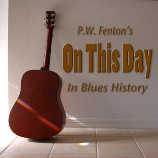 On this day in Blues history for January 9th